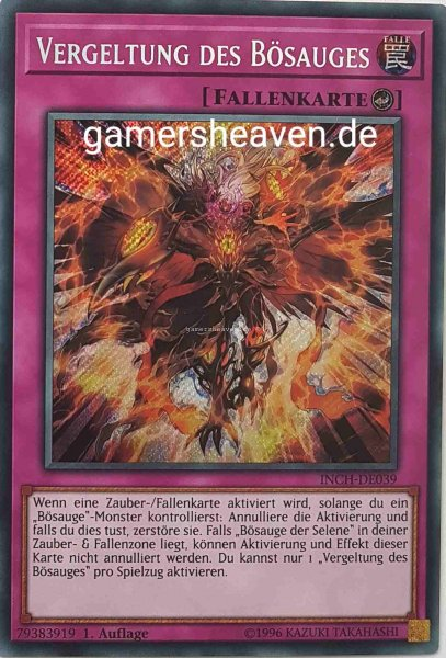 Vergeltung des Bösauges INCH-DE039 ist in Secret Rare Yu-Gi-Oh Karte aus The Infinity Chasers 1.Auflage