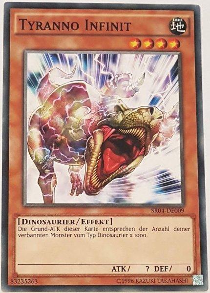Tyranno Infinit SR04-DE009 ist in Common Yu-Gi-Oh Karte aus Dinosmasher's Fury