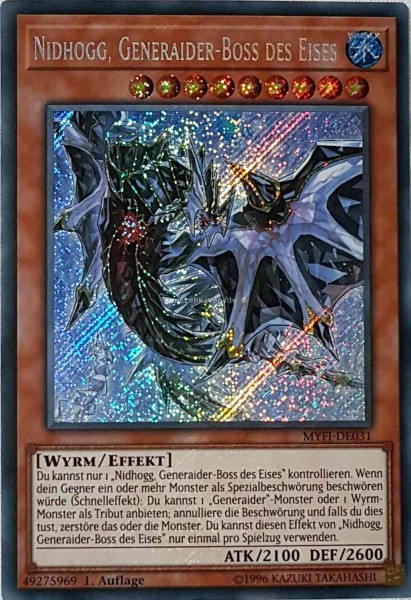 Nidhogg, Generaider-Boss des Eises MYFI-DE031 ist in Secret Rare aus Mystic Fighters 1.Auflage