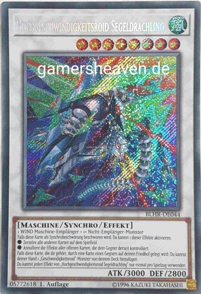 Hochgeschwindigkeitsroid Segeldrachling BLHR-DE044 ist in Secret Rare aus Battles of Legend: Hero's Revenge 1.Auflage