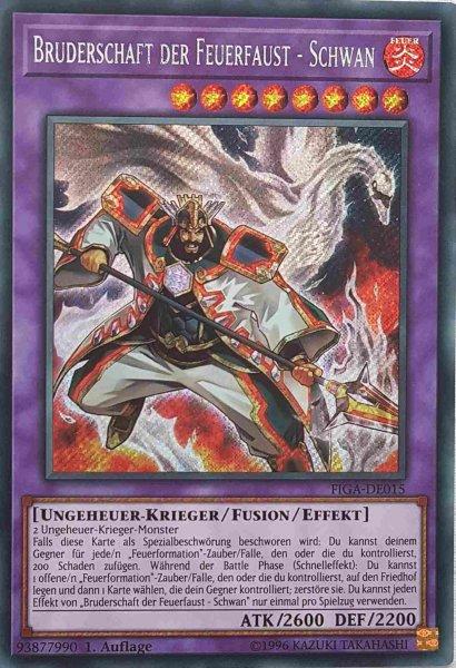 Bruderschaft der Feuerfaust - Schwan FIGA-DE015 ist in Secret Rare Yu-Gi-Oh Karte aus Fists of the Gadgets 1.Auflage