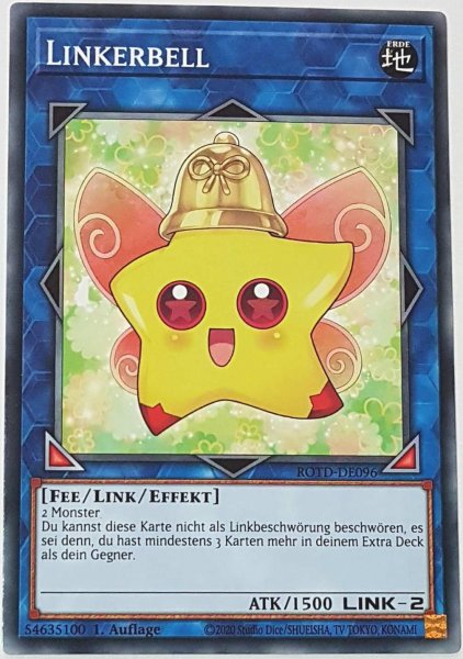 Linkerbell ROTD-DE096 ist in Common Yu-Gi-Oh Karte aus Rise of the Duelist 1.Auflage
