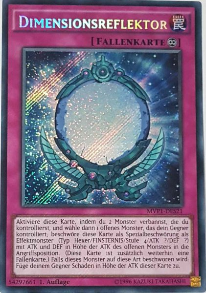 Dimensionsreflektor MVP1-DES21 ist in Secret Rare aus The Dark Side of Dimensions Movie Pack Secret Edition 1.Auflage