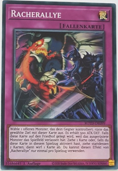 Racherallye ROTD-DE099 ist in Super Rare Yu-Gi-Oh Karte aus Rise of the Duelist 1.Auflage