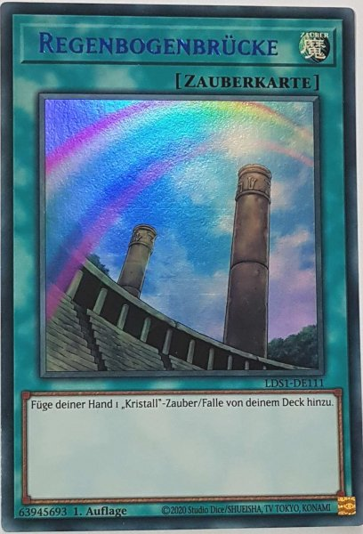 Regenbogenbrücke (blau) LDS1-DE111 ist in Colorful Ultra Rare Yu-Gi-Oh Karte aus Legendary Duelists: Season 1 1.Auflage