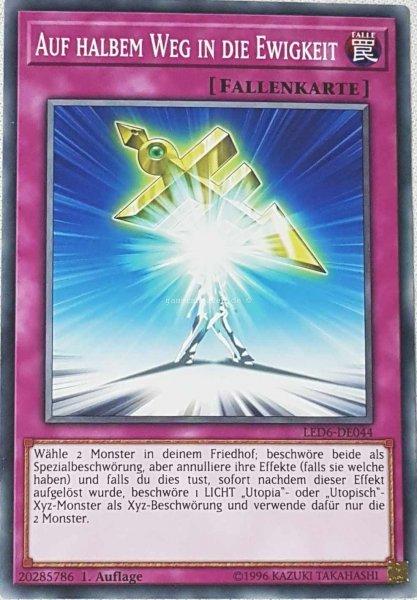 Auf halbem Weg in die Ewigkeit LED6-DE044 ist in Common aus Legendary Duelists: Magical Hero 1.Auflage