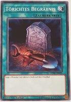 Törichtes Begräbnis SDSH-DE029 ist in Common Yu-Gi-Oh Karte aus Shaddoll Showdown 1.Auflage