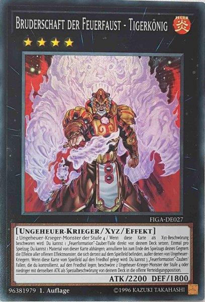 Bruderschaft der Feuerfaust - Tigerkönig FIGA-DE027 ist in Super Rare Yu-Gi-Oh Karte aus Fists of the Gadgets 1.Auflage