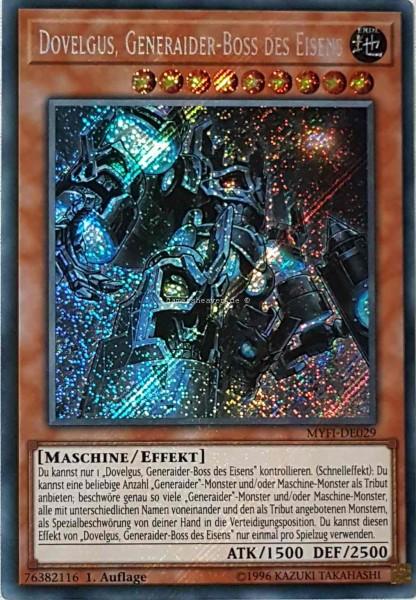 Dovelgus, Generaider-Boss des Eisens MYFI-DE029 ist in Secret Rare aus Mystic Fighters 1.Auflage