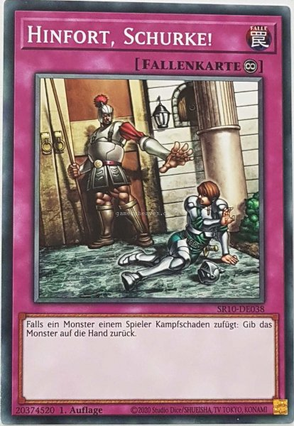 Hinfort, Schurke! SR10-DE038 ist in Common Yu-Gi-Oh Karte aus Structure Deck: Mechanized Madness 1.Auflage