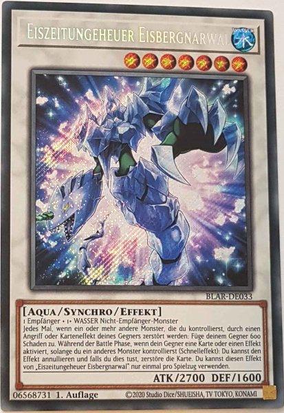 Eiszeitungeheuer Eisbergnarwal BLAR-DE033 ist in Secret Rare Yu-Gi-Oh Karte aus Battles of Legend: Armageddon 1.Auflage