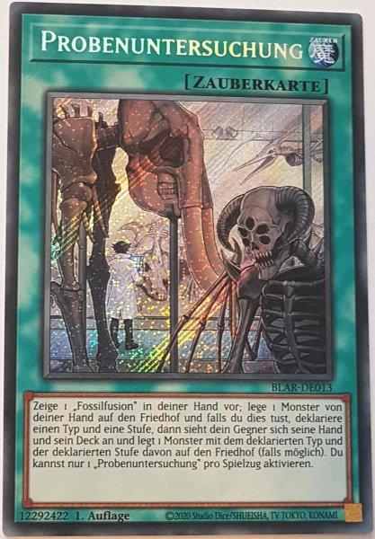 Probenuntersuchung BLAR-DE013 ist in Secret Rare Yu-Gi-Oh Karte aus Battles of Legend: Armageddon 1.Auflage