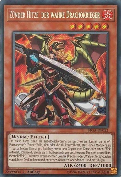 Zünder Hitze, der wahre Drachokrieger FIGA-DE053 ist in Secret Rare Yu-Gi-Oh Karte aus Fists of the Gadgets 1.Auflage