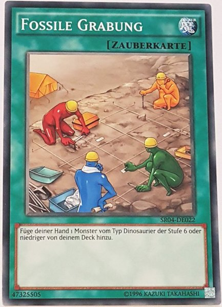 Fossile Grabung SR04-DE022 ist in Common Yu-Gi-Oh Karte aus Dinosmasher's Fury