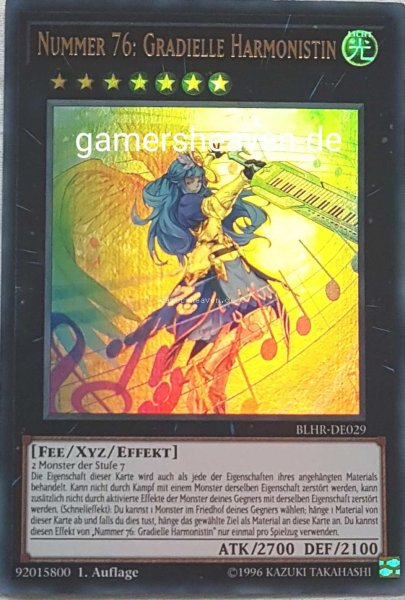 Nummer 76: Gradielle Harmonistin BLHR-DE029 ist in Ultra Rare aus Battles of Legend: Hero's Revenge 1.Auflage