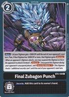 Final Zubagon Punch BT4-109 ist in Common. Die Digimon Karte ist aus Great Legend BT04